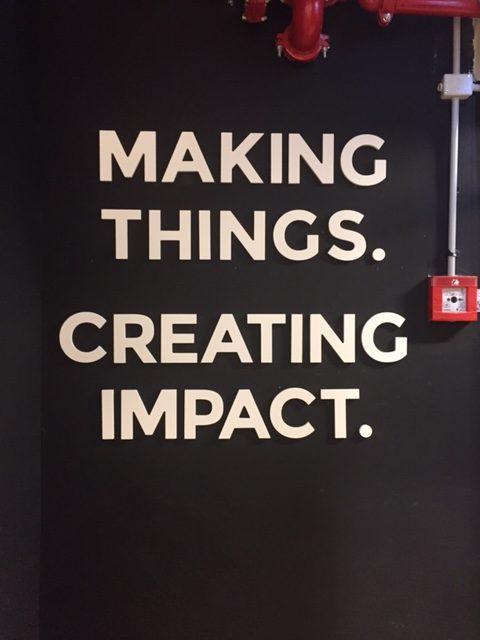 Making Things. Creating Impact.