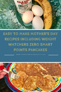 Easy to Make Mother's Day Recipes including Weight Watchers Zero Smart Points Pancakes
