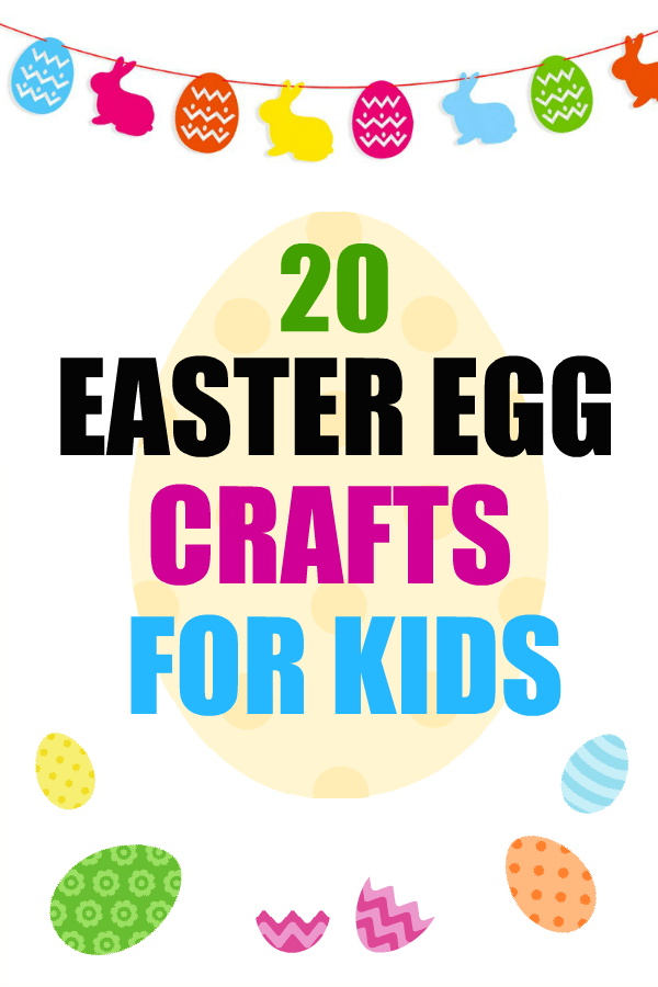 20 Easter Egg Crafts For Kids