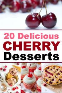 20 Delicious Cherry Desserts