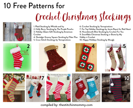 10 Free Patterns for Crochet Christmas Stockings compiled by The Stitchin' Mommy   www.thestitchinmommy.com