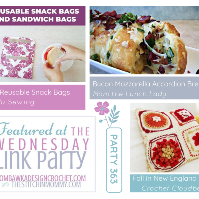 The Wednesday Link Party 363 featuring DIY Reusable Snack Bags