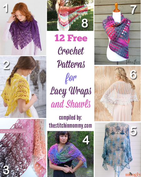 12 Free Crochet Patterns for Lacy Wraps and Shawls compiled by The Stitchin' Mommy | www.thestitchinmommy.com