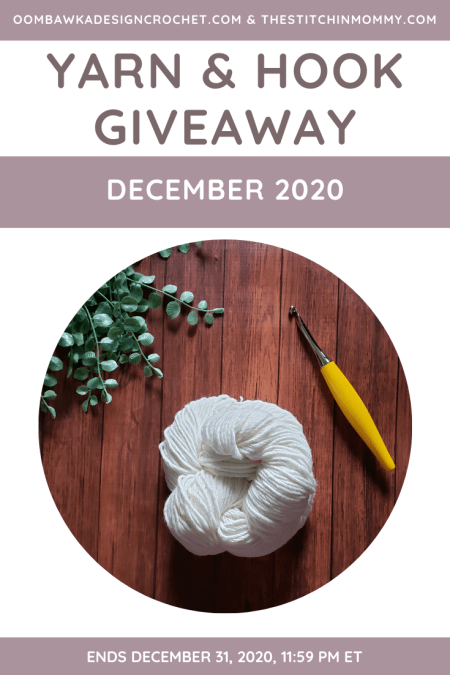 Yarn and Hook Giveaway - December 2020 | Hosted by The Stitchin' Mommy and Oombawka Design: December 19, 2020 - December 31, 2020 | www.thestitchinmommy.com