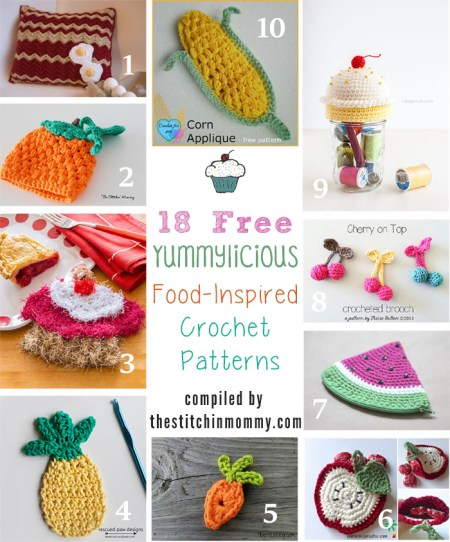 18 Free Yummylicious Food-Inspired Crochet Patterns compiled by The Stitchin' Mommy | www.thestitchinmommy.com