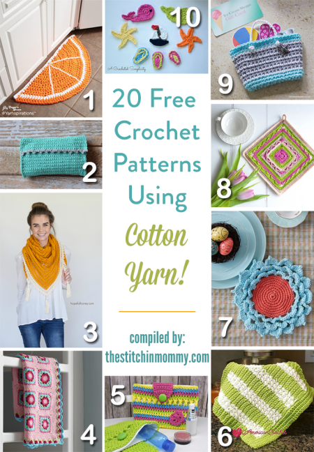 20 Free Crochet Patterns Using Cotton Yarn - compiled by The Stitchin' Mommy | www.thestitchinmommy.com