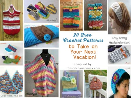 20 Free Crochet Patterns to Take on Your Next Vacation compiled by The Stitchin' Mommy | www.thestitchinmommy.com