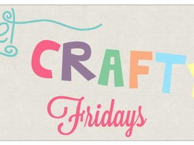 Get Crafty Friday {62}