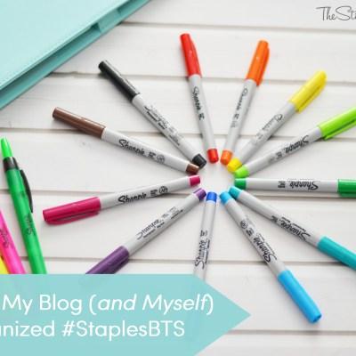Keeping My Blog (and Myself) Organized #StaplesBTS