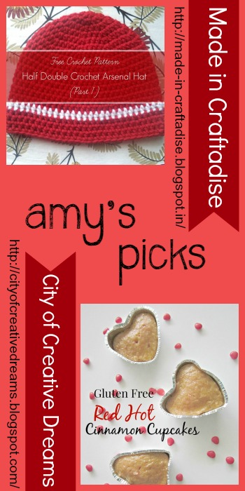 Amy's Picks |Half Double Crochet Arsenal Hat/Gluten Free Red Hot Cinnamon Cupcakes | Tuesday PIN-spiration Link Party