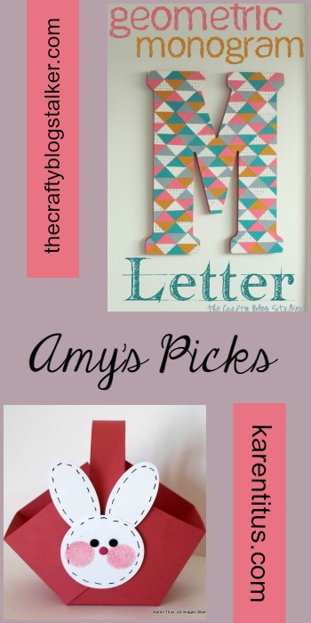 Amy's Picks |Geometric Monogram Letter/Easter Parade of Handmade Cards & Crafts | Tuesday PIN-spiration Link Party