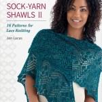 Sock-Yarn Shawls II – 16 Patterns for Lace Knitting