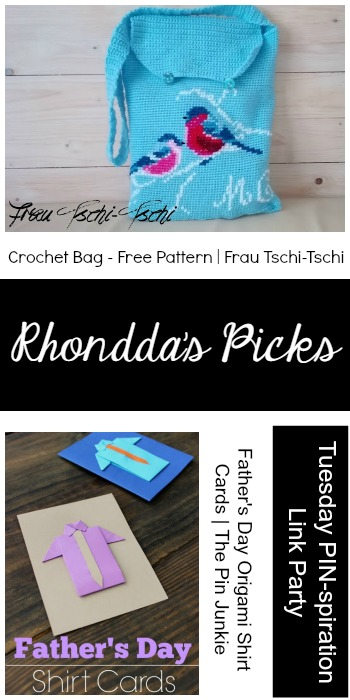 Rhondda's Picks |Crochet Bag/Father's Day Origami Shirt Cards | Tuesday PIN-spiration Link Party