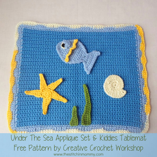 Under the Sea Applique Set & Kiddies Tablemat - Free Pattern by Creative Crochet Workshop for The Stitchin' Mommy | www.thestitchinmommy.com