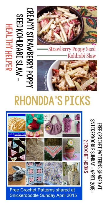 Rhondda's Picks | Creamy Strawberry Poppy Seed Kohlrabi Slaw/Free Crochet Patterns Shared at Snickerdoodle Sunday April 2015 | Tuesday PIN-spiration Link Party www.thestitchinmommy.com