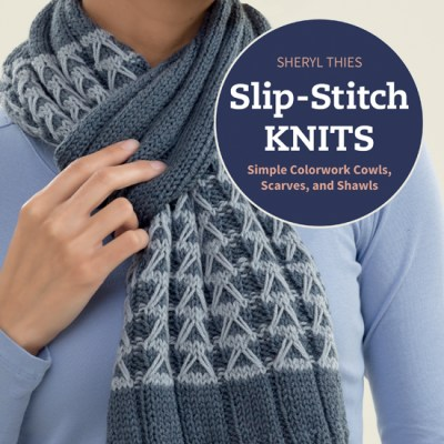 Slip-Stitch Knits – Simple Colorwork Cowls, Scarves, and Shawls