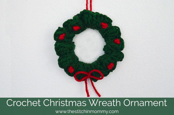 Crochet Christmas Wreath Ornament - The Stitchin Mommy