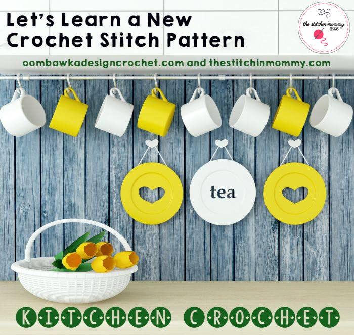 Let's Learn a New Crochet Stitch Pattern - Kitchen Edition | www.thestitchinmommy.com