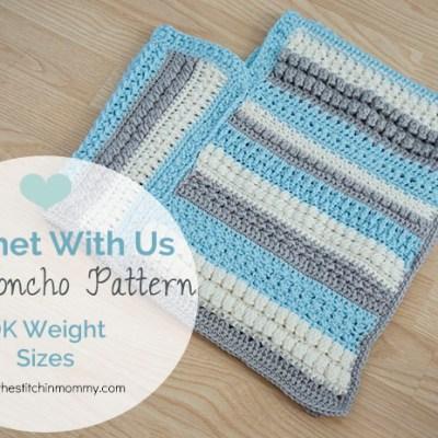 CWU Fall Poncho Pattern by Size – DK Weight Yarn