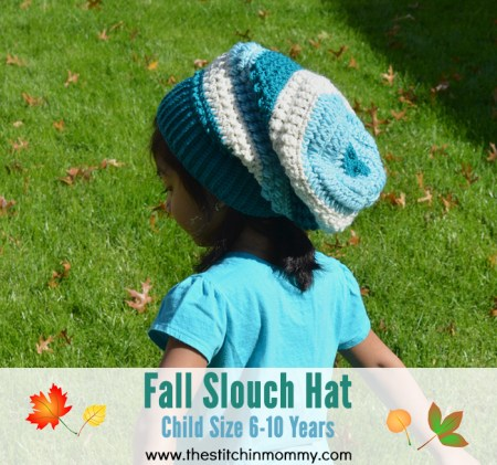 Fall Slouch Hat - Child Size 6-10 Years | www.thestitchinmommy.com