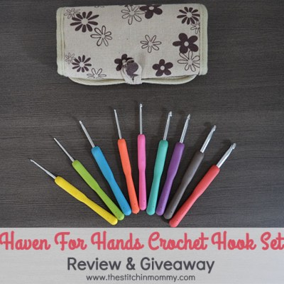 Haven for Hands Crochet Hook Set – Review & Giveaway!