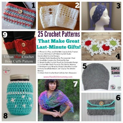 25 Crochet Patterns for Last Minute Gifts – Round Up by The Stitchin' Mommy | www.thestitchinmommy.com