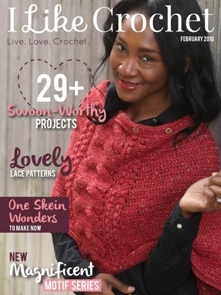 I Like Crochet Magazine - February 2016 Issue | www.thestitchinmommy.com