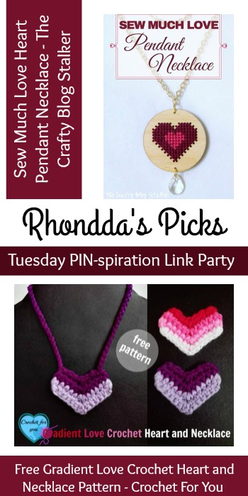 Rhondda's Picks | Sew Much Love Heart Pendant Necklace/Gradient Love Crochet Heart and Necklace| Tuesday PIN-spiration Link Party www.thestitchinmommy.com