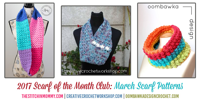 2017 Scarf of the Month Club March Scarf Patterns #ScarfoftheMonthClub2017 | www.thestitchinmommy.com