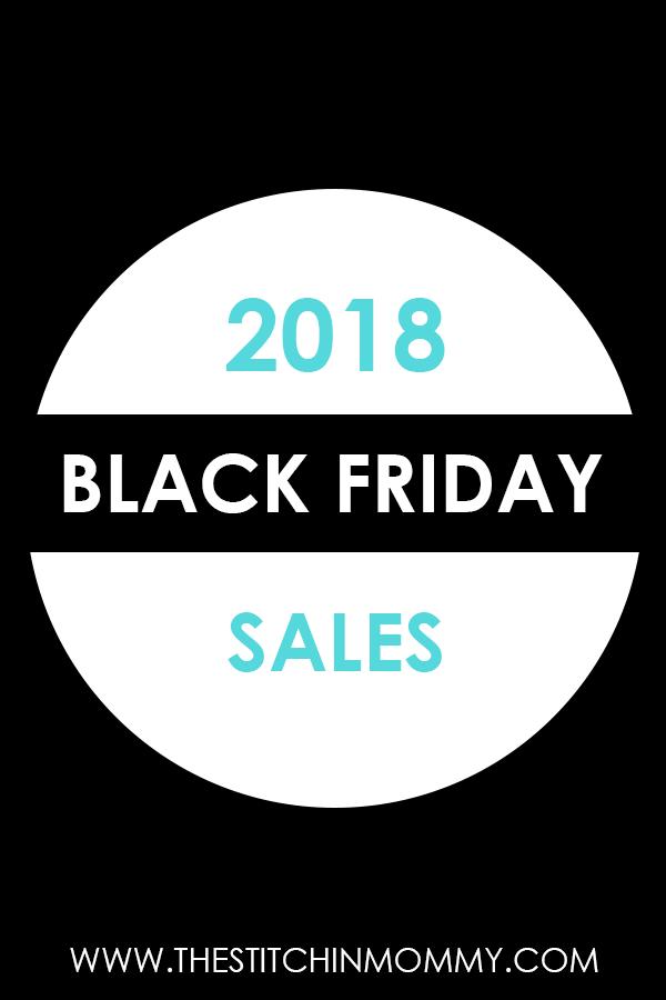 2018 Black Friday Sales | www.thestitchinmommy.com