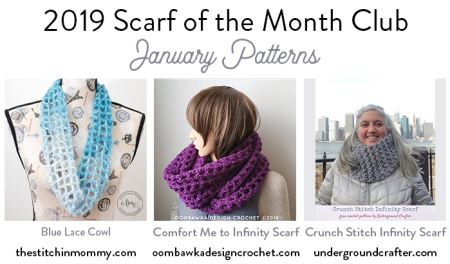 2019 Scarf of the Month Club hosted by The Stitchin' Mommy and Oombawka Design - January Patterns #ScarfoftheMonthClub2019 | www.thestitchinmommy.com