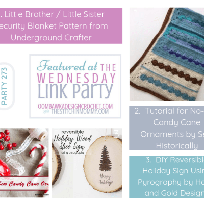 The Wednesday Link Party 273 featuring Little Brother/Little Sister Security Blanket