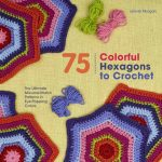 75 Colorful Hexagons to Crochet – Book Review