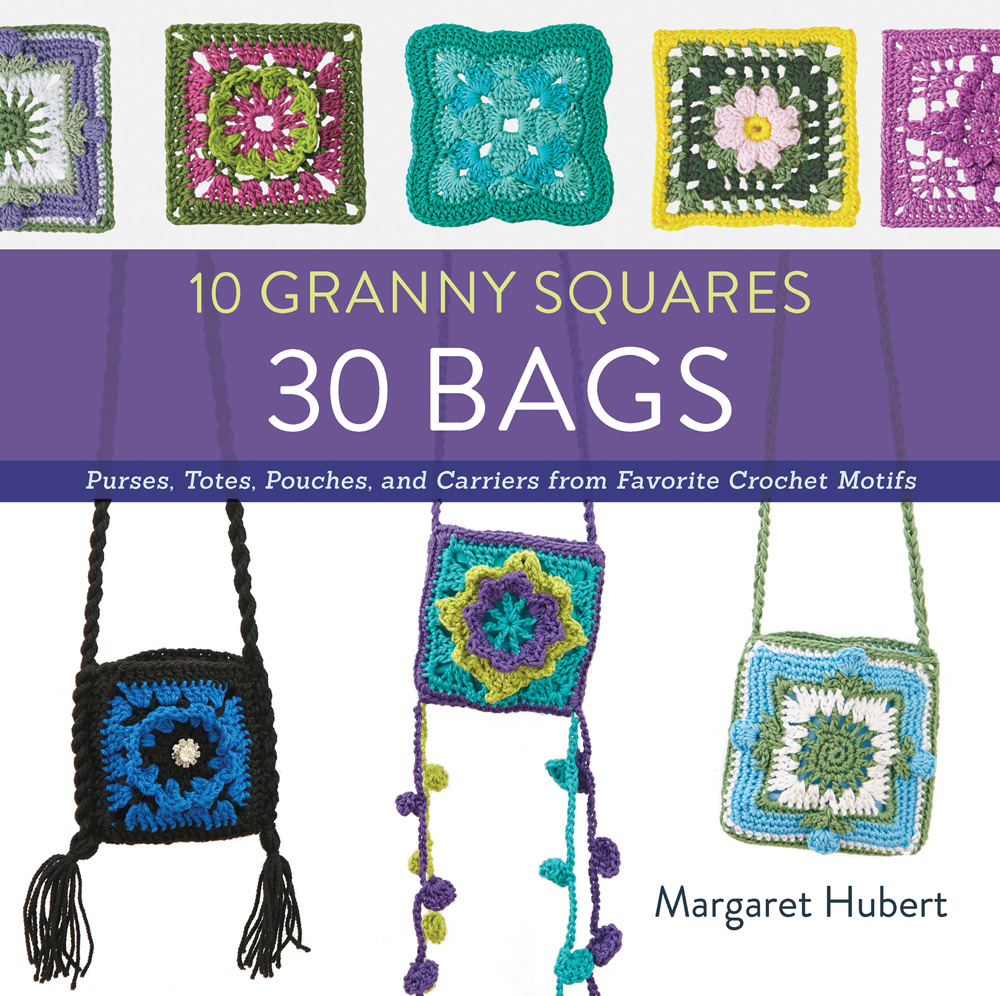 10 Granny Squares, 30 Bags by Margaret Hubert - Book Review and Pattern Excerpt | www.thestitchinmommy.com