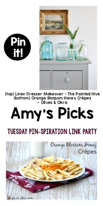 Amy's Picks | Linen Dresser Makeover/Orange Honey Blossom Crepes | Tuesday PIN-spiration Link Party www.thestitchinmommy.com