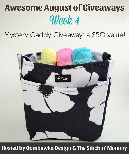 Awesome August of Giveaways - Week 4: Mystery Caddy Worth $50!   www.thestitchinmommy.com