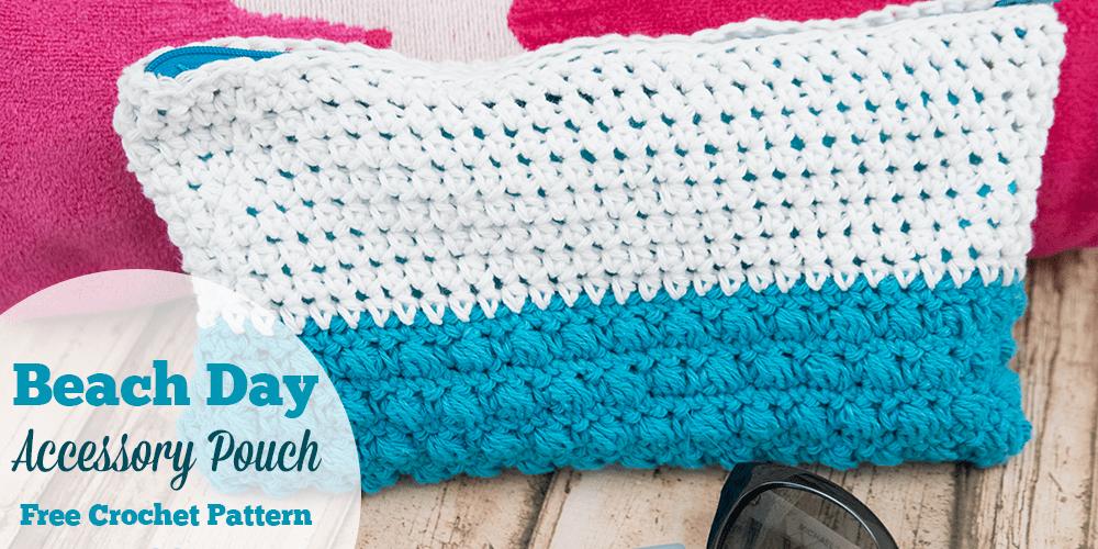Beach Day Accessory Pouch – Free Crochet Pattern #CelebrateMomCAL