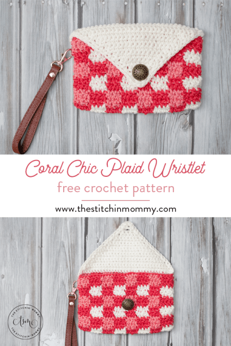 Coral Chic Plaid Wristlet - Free Crochet Pattern | www.thestitchinmommy.com