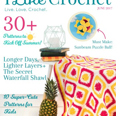 I've Been Featured in the June 2017 Issue of I Like Crochet Magazine!