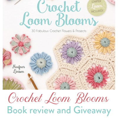Crochet Loom Blooms – Book Review and Giveaway