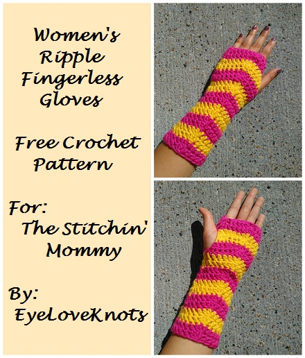 Women's Ripple Fingerless Gloves - Free Pattern by EyeLoveKnots, Contributor Post for The Stitchin' Mommy | www.thestitchinmommy.com