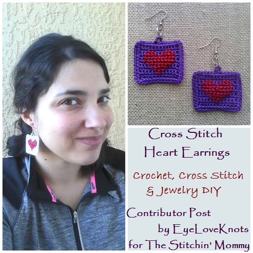 Cross Stitch Heart Earrings by EyeLoveKnots, Contributor Post for The Stitchin' Mommy | www.thestitchinmommy.com