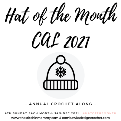 Announcing the 2021 Hat of the Month CAL!