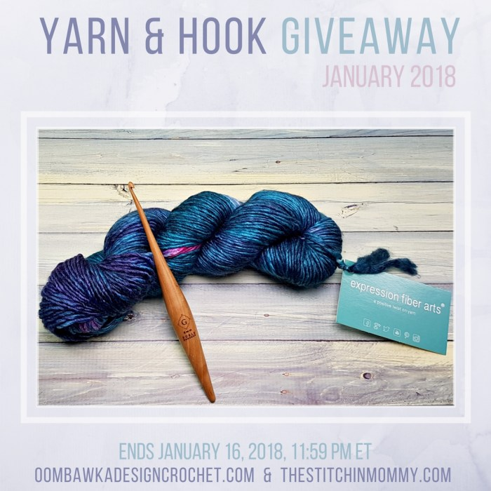 Yarn and Hook Giveaway - January 2018 Hosted by The Stitchin' Mommy and Oombawka Design: January 9, 2018-January16, 2018 | www.thestitchinmommy.com