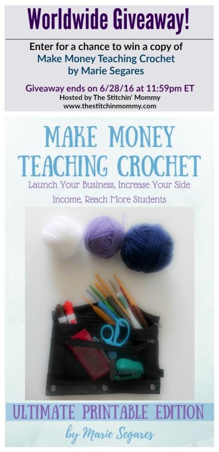 Make Money Teaching Crochet Giveaway