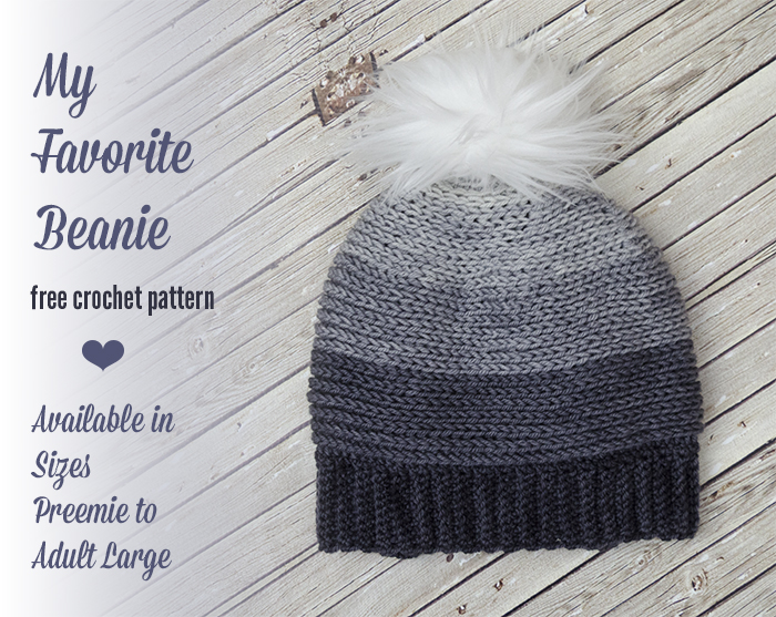 My Favorite Beanie Free Crochet Pattern In Several Sizes The