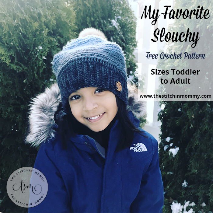 My Favorite Slouchy - Free Crochet Pattern Sizes Toddler to Adult Large | www.thestitchinmommy.com