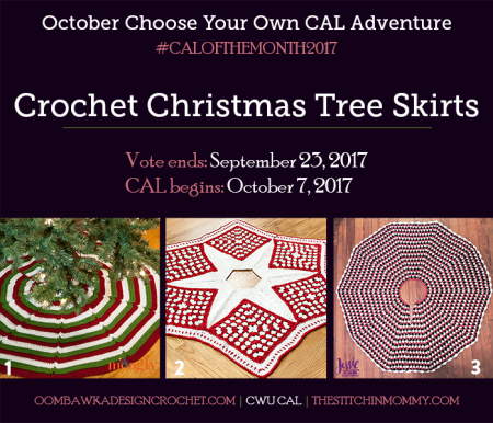 October Vote Post - CWU Choose Your Own CAL Adventure - Christmas Tree Skirts #CALoftheMonth2017 | www.thestitchinmommy.com