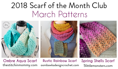 2018 Scarf of the Month Club hosted by The Stitchin' Mommy and Oombawka Design - March Scarf Patterns #ScarfoftheMonthClub2018 | www.thestitchinmommy.com