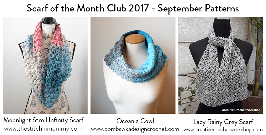 2017 Scarf of the Month Club hosted by The Stitchin' Mommy and Oombawka Design - September Scarf Patterns #ScarfoftheMonthClub2017 | www.thestitchinmommy.com